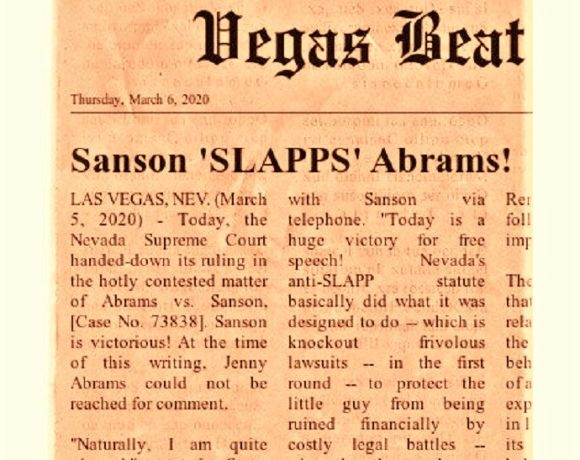 SANSON 'SLAPPS' ABRAMS! Nevada Supreme Court Upholds Free Speech!