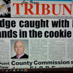 """Las Vegas Tribune just published """"Judge caught with his hands in the cookie jar"""""""